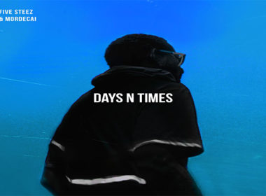 Five Steez & Mordecai - Days N Times