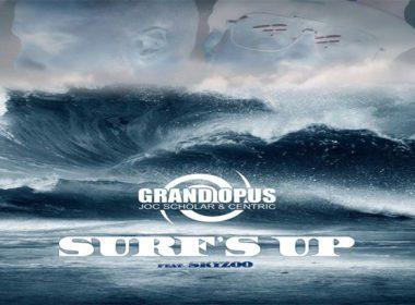 Grand Opus ft. Skyzoo - Surfs Up