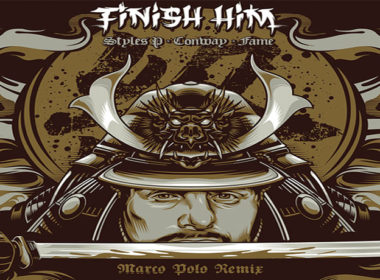 Marco Polo & Planit Hank ft. Styles P, Conway & Lil Fame - Finish Him (Official Remix)