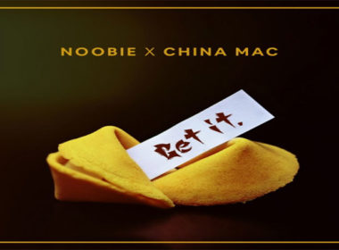 Noobie ft. China Mac - Get It