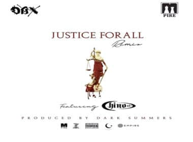 Dax Mpire ft. Chino XL - Justice for All (Remix)