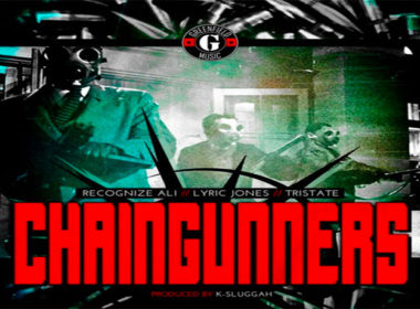 Recognize Ali ft. Lyric Jones & Tristate - Chaingunners