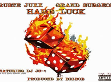 Ruste Juxx & Grand Surgeon ft. DJ JS-1 - Hard Luck (prod. by BigBob)