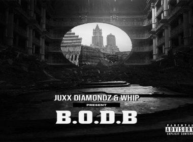 Juxx Diamondz & Whip - B.O.D.B (Birth of Da Beginning)