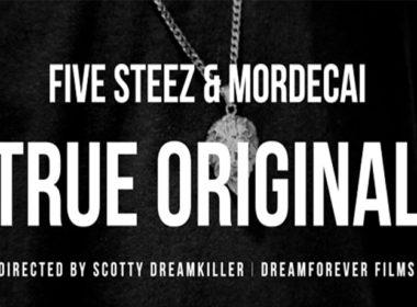 Five Steez & Mordecai - True Original