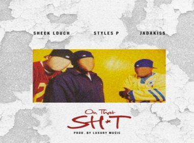 Sheek Louch ft. Jadakiss & Styles P - On That Shit