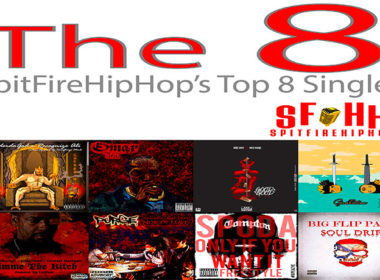 Top 8 Singles: April 28 - May 4 ft. SpiderdaGod & Recognize Ali, Yellow Balaclava & JPR Beatz & Sheek Louch