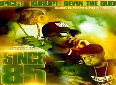 Spice 1 ft. Devin The Dude & Kurupt - Since 85