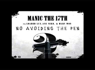 Manic the 17th ft. Loaded Lux, Aye Verb & Marv Won - No Avoiding the Pen Pt. 2