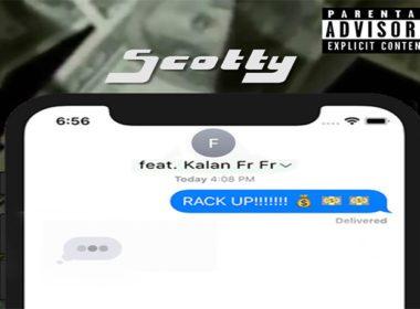 Scotty ft. Kalan.FrFr - Rack Up