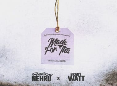 Bishop Nehru & Brady Watt Release New Single 'Made For This' & Announce Collaborative EP