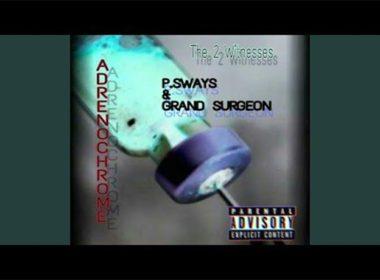 P.Sways & Grand Surgeon - Adrenochrome