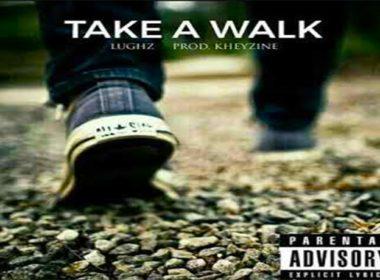 LuGhz - Take A Walk