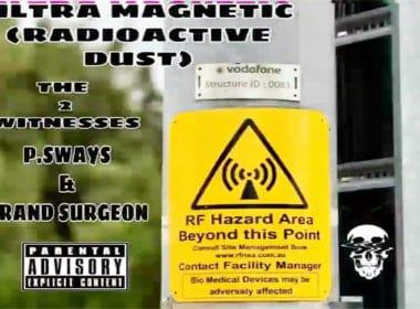 P.Sways & Grand Surgeon - Ultra Magnetic (Radioactive Dust)