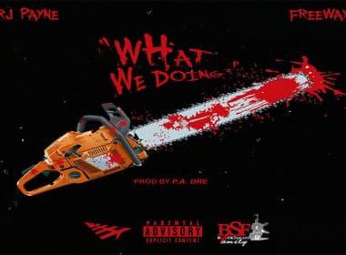 RJ Payne ft. Freeway - What We Doing