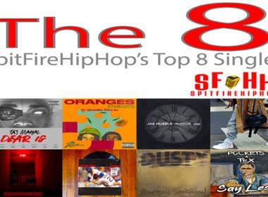 Top 8 Singles: October 6 - October 12 led by Taj Mahal, Nolan The Ninja & Jae Hussle