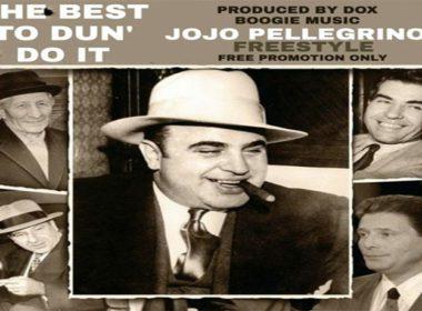 JoJo Pellegrino - The Best To Dun' Do It