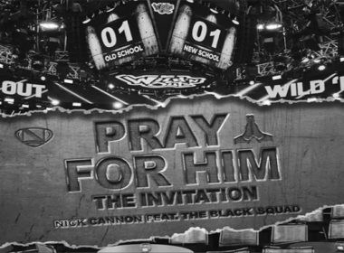 Nick Cannon ft. The Black Squad - Pray For Him