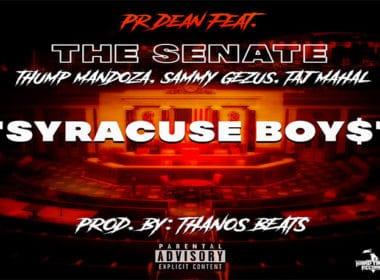 PR Dean ft. The Senate - Syracuse Boy$