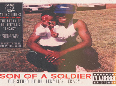 Young Deuces 'Son of a Soldier: The Story of Dr. Jekyll's Legacy' Album Review