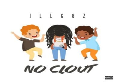 ILL G8z - No Clout
