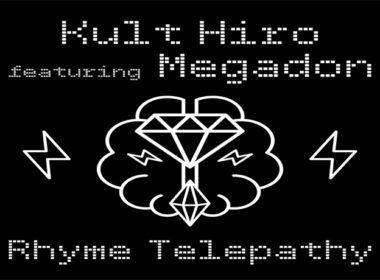 Kult Hiro ft. Megadon - Rhyme Telepathy