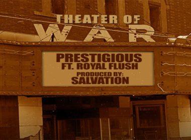 Prestigious ft. Royal Flush - Theater Of War