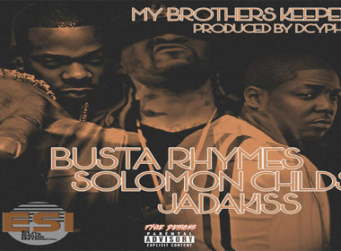 Dcypha ft. Busta Rhymes, Jadakiss & Solomon Childs - My Brothers Keeper (prod. & cuts by Dcypha)