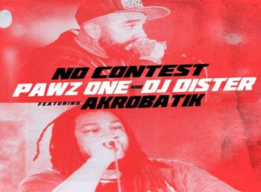 Pawz One & DJ Dister ft. Akrobatik - No Contest
