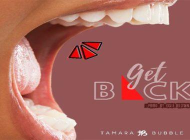 Tamara Bubble - Get Back