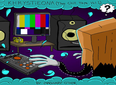 iMAGiNARY OTHER - KHRYSTiEONA (The Chill Tape Vol. 1)