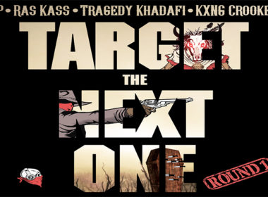 BP ft Ras Kass, Tragedy Khadafi & KXNG CROOKED - Target The Next One