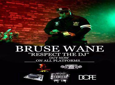 Bruse Wane - Respect The DJ