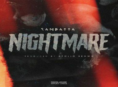 Cambatta - Nightmare (prod. by Apollo Brown)