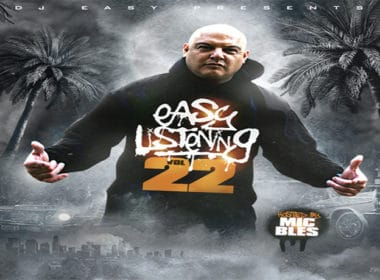 DJ Easy - Easy Listening Vol 22 Mixtape Hosted By Mic Bles