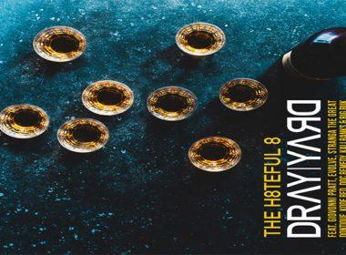 Dray Yard ft. Giovonni Pratt, Evolve, Stranga The Great, Dontique, Kode Red, Doc Remedy, Kali Ranks & Big Ruk - The H8ful 8