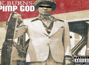 K.Burns - Pimp God