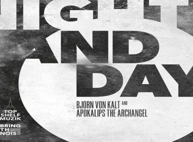 Apokalips The Archangel & Bjorn Von Kalt - Night and Day