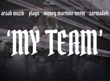 AraabMuzik, Plays & Neem - My Team