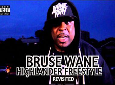 """Bruse Wane - Highlander Freestyle """"Revisited"""""""