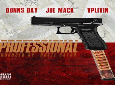 Joe Mack ft. Donns Day & VP Livin - Professional