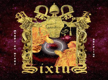 Muggz On Drugz & Kheyzine - Sixtus