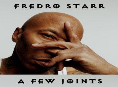 Fredro Starr - A Few Songs (EP)