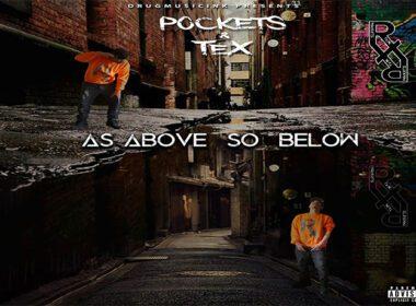 Pockets & Tex - As Above So Below