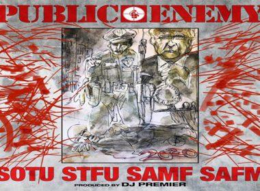 Public Enemy - State Of The Union (STFU) prod. by DJ Premier
