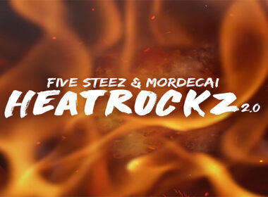 Five Steez & Mordecai - HeatRockz 2.0