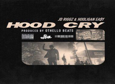 JD Riggz & Hooligan Ea$Y - Hood Cry