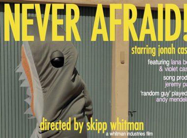 Skipp Whitman - Never Afraid