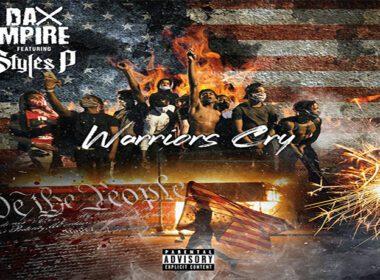 Styles P & Dax Mpire - Warriors Cry