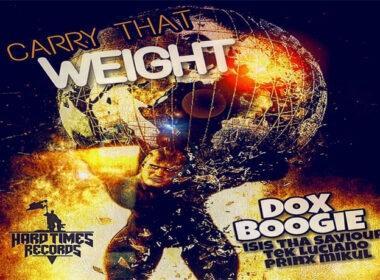 Dox Boogie ft. Isis Tha Saviour, Tek Luciano & Prinx Mikul - Carry That Weight